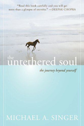 Image for The Untethered Soul  The Journey Beyond Yourself