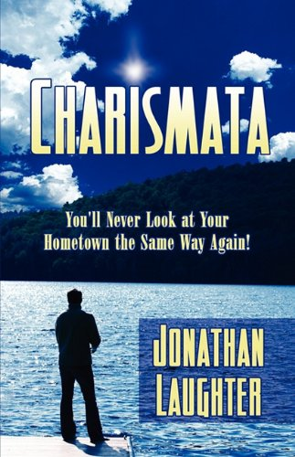 Image for Charismata  You'll Never Look at Your Hometown the Same Way Again!