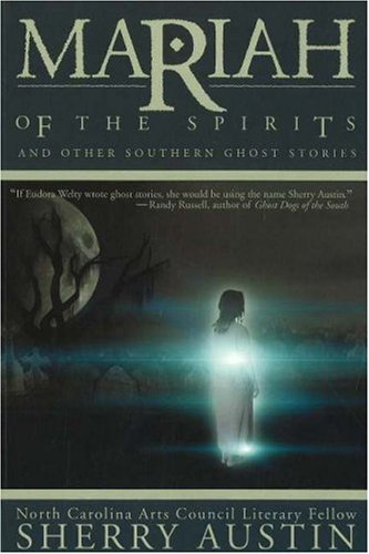 Image for Mariah of the Spirits  And Other Southern Ghost Stories