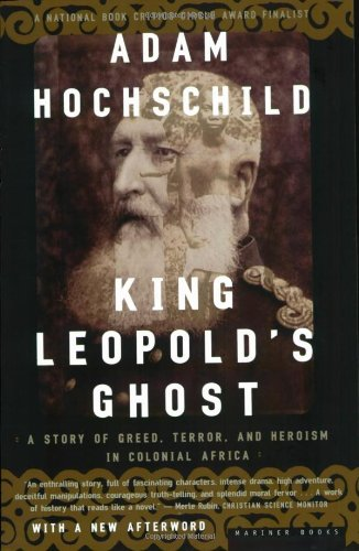 Image for King Leopold's Ghost  A Story of Greed, Terror, and Heroism in Colonial Africa